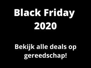 Black Friday Gereedschap deals van 2020
